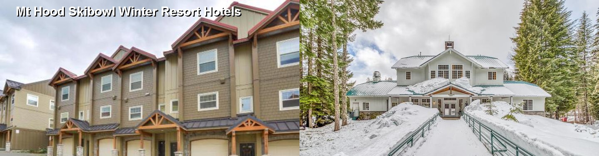 5 Best Hotels Near Mt Hood Skibowl Winter Resort