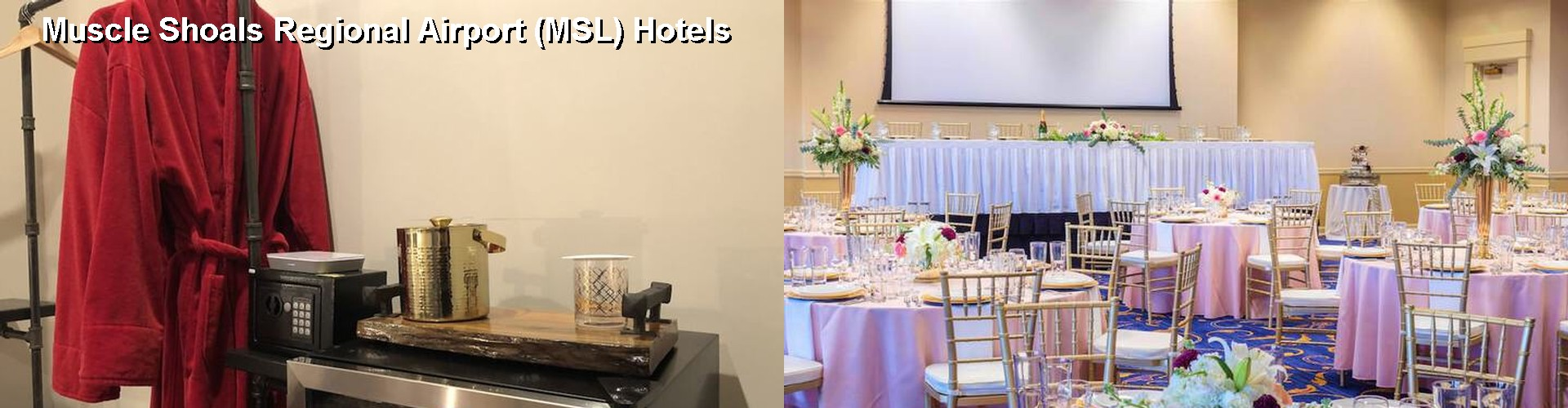 5 Best Hotels near Muscle Shoals Regional Airport (MSL)
