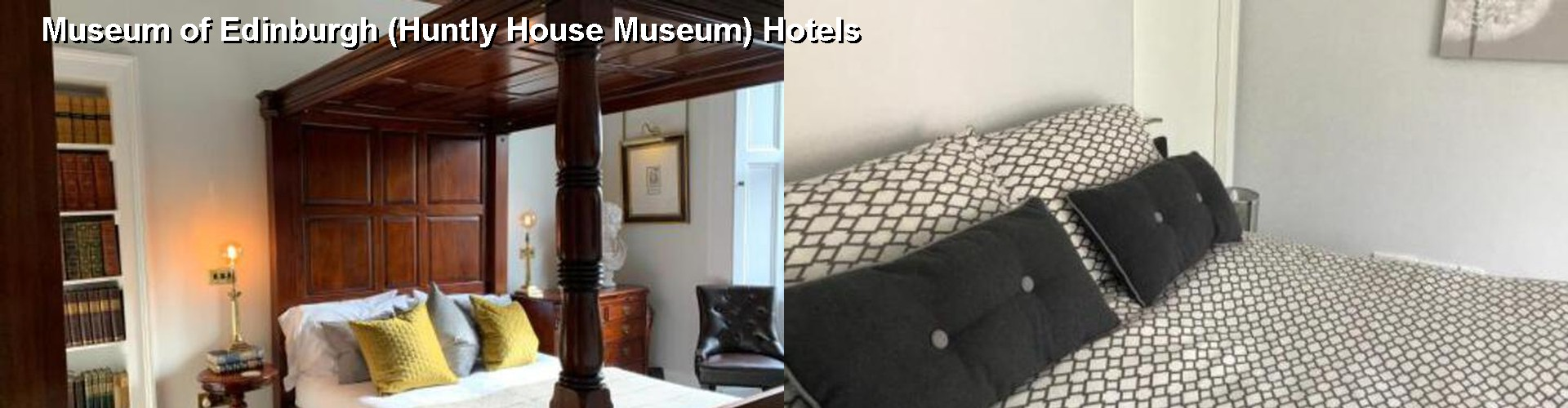 5 Best Hotels near Museum of Edinburgh (Huntly House Museum)