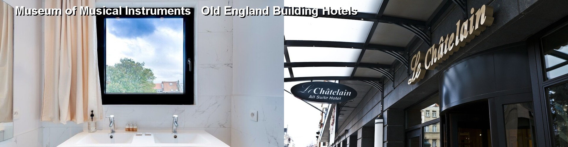 5 Best Hotels near Museum of Musical Instruments Old England Building
