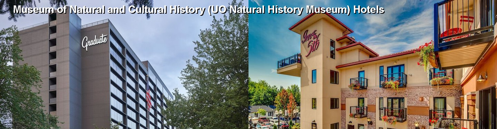 5 Best Hotels near Museum of Natural and Cultural History (UO Natural History Museum)