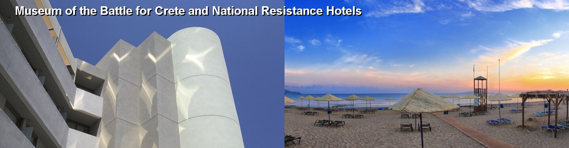5 Best Hotels near Museum of the Battle for Crete and National Resistance