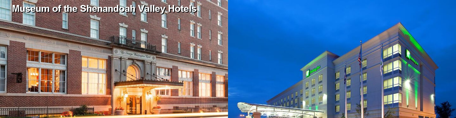 5 Best Hotels near Museum of the Shenandoah Valley