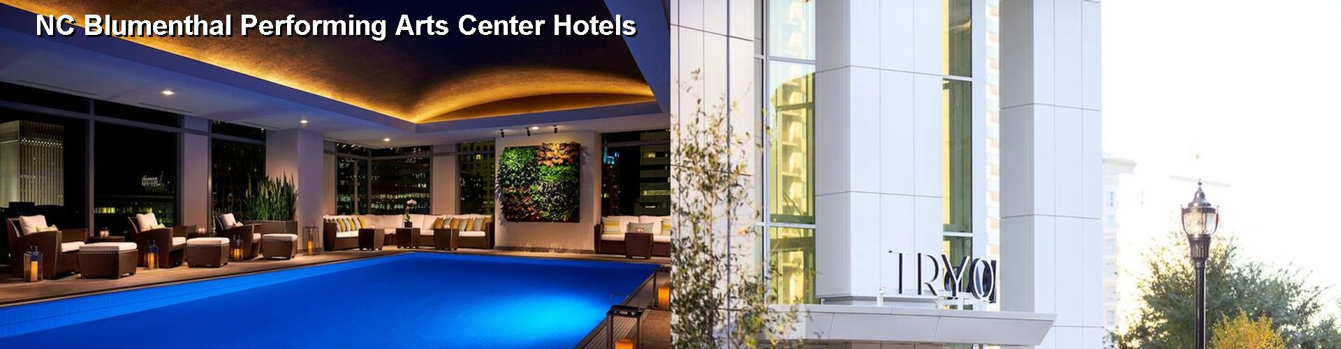 5 Best Hotels near NC Blumenthal Performing Arts Center