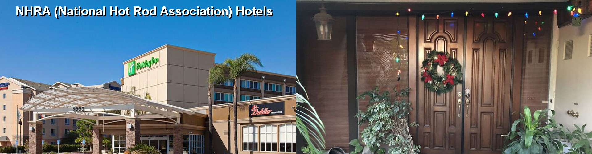 5 Best Hotels near NHRA (National Hot Rod Association)