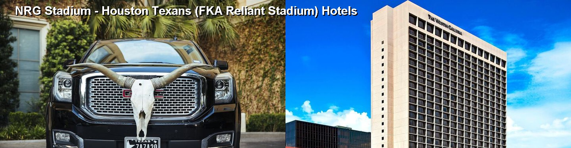 5 Best Hotels near NRG Stadium - Houston Texans (FKA Reliant Stadium)