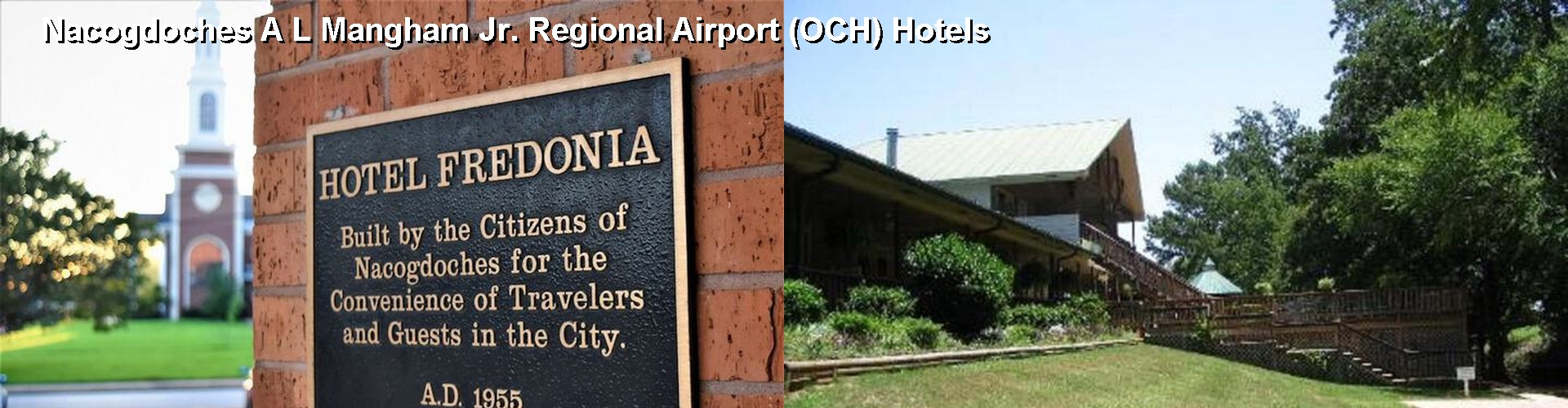 5 Best Hotels near Nacogdoches A L Mangham Jr. Regional Airport (OCH)