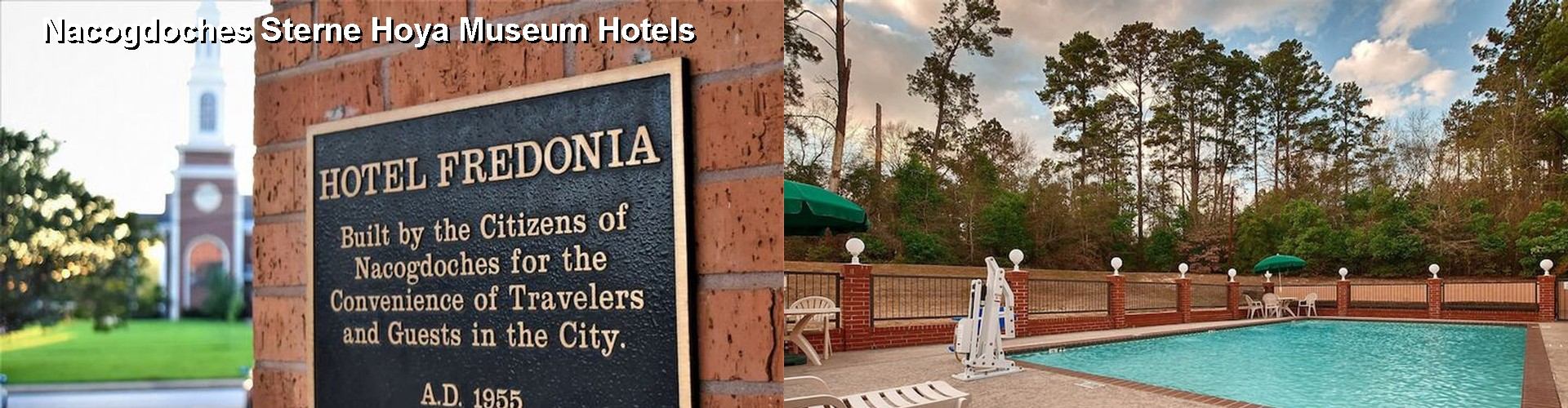 5 Best Hotels near Nacogdoches Sterne Hoya Museum