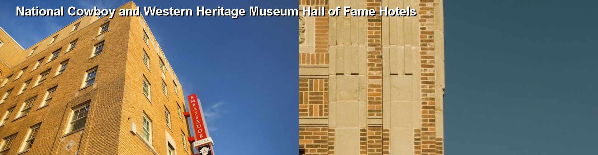 5 Best Hotels near National Cowboy and Western Heritage Museum Hall of Fame