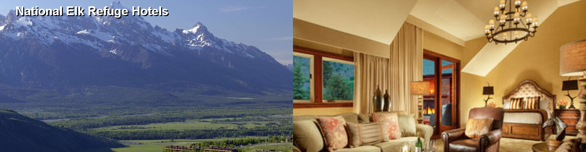 5 Best Hotels near National Elk Refuge