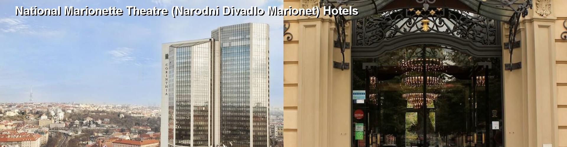 5 Best Hotels near National Marionette Theatre (Narodni Divadlo Marionet)