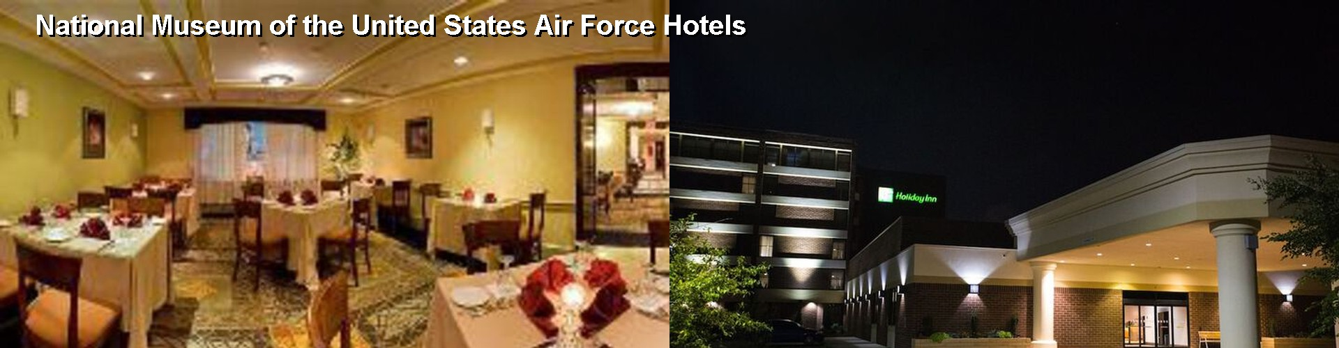 5 Best Hotels near National Museum of the United States Air Force