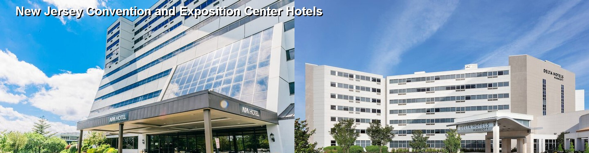 5 Best Hotels near New Jersey Convention and Exposition Center