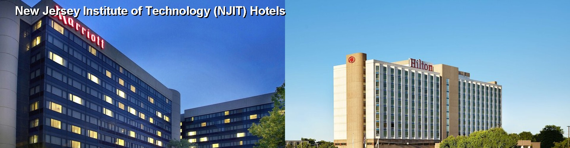5 Best Hotels near New Jersey Institute of Technology (NJIT)