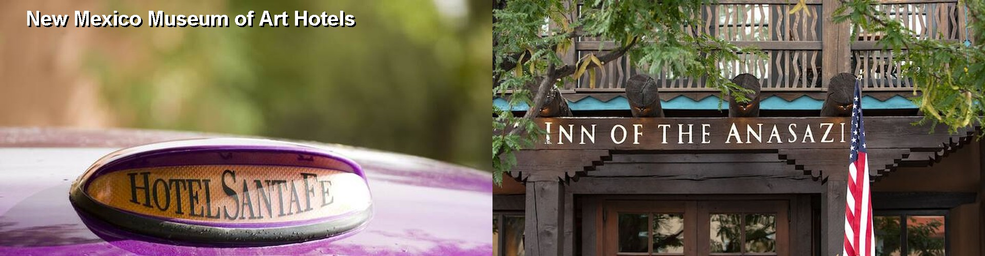 5 Best Hotels near New Mexico Museum of Art