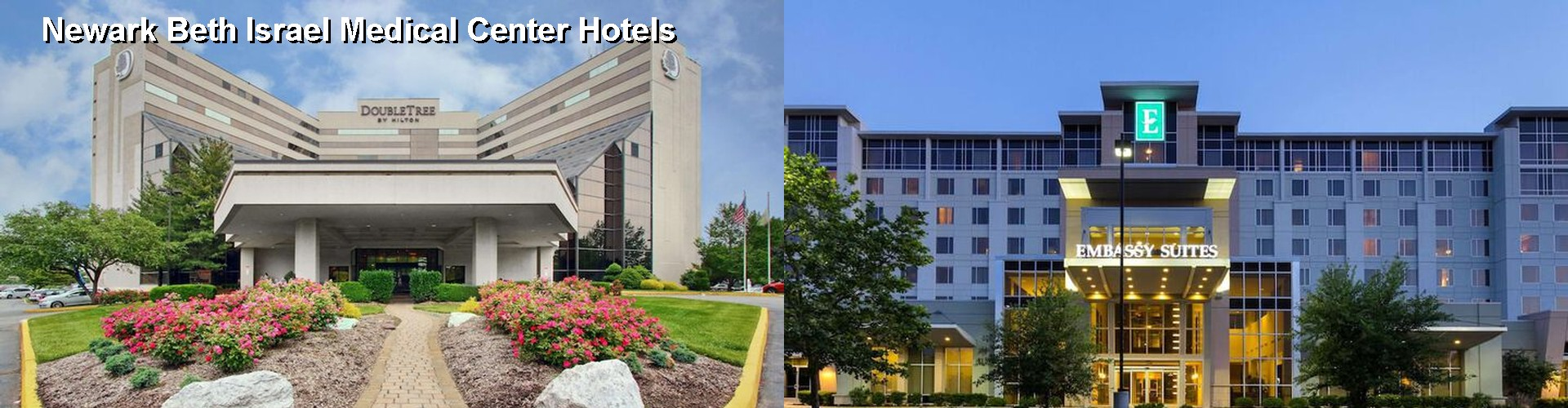 5 Best Hotels near Newark Beth Israel Medical Center