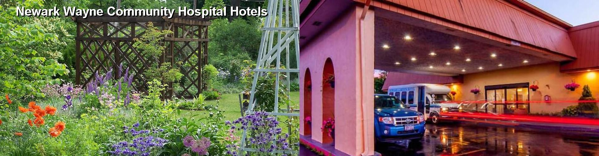 5 Best Hotels Near Newark Wayne Community Hospital