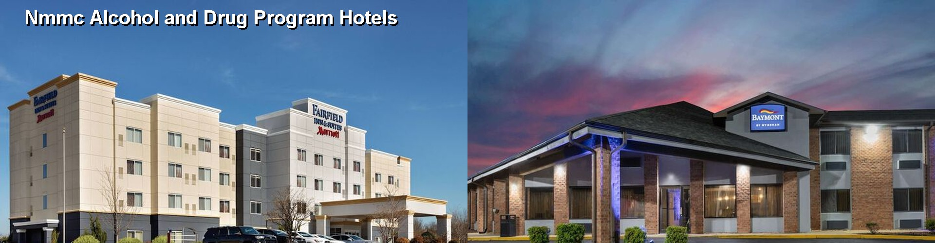 5 Best Hotels near Nmmc Alcohol and Drug Program
