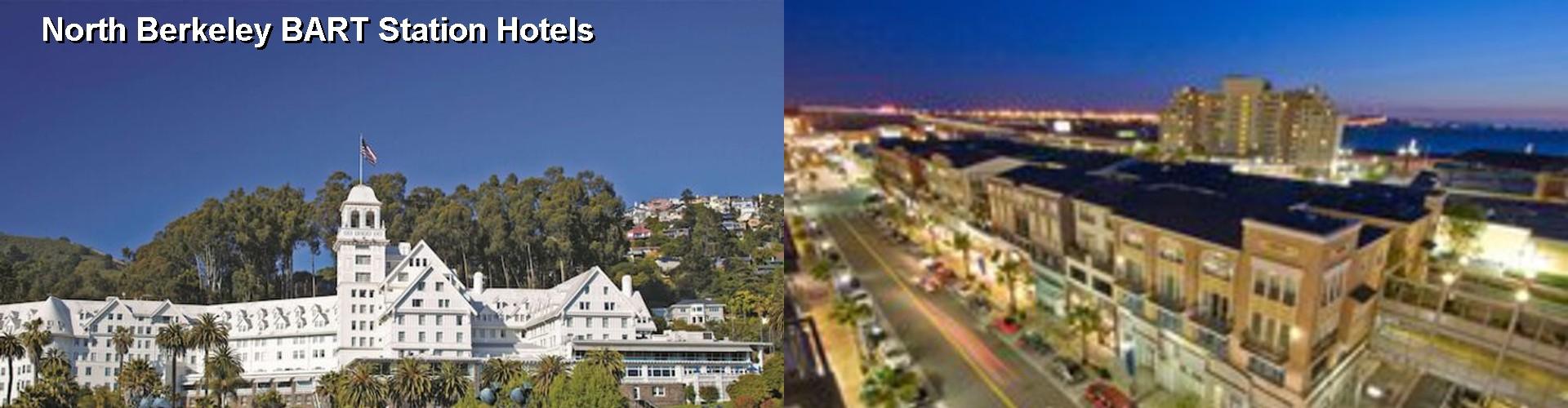 5 Best Hotels Near North Berkeley Bart Station
