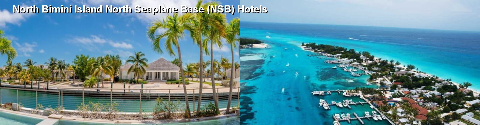 4 Best Hotels near North Bimini Island North Seaplane Base (NSB)