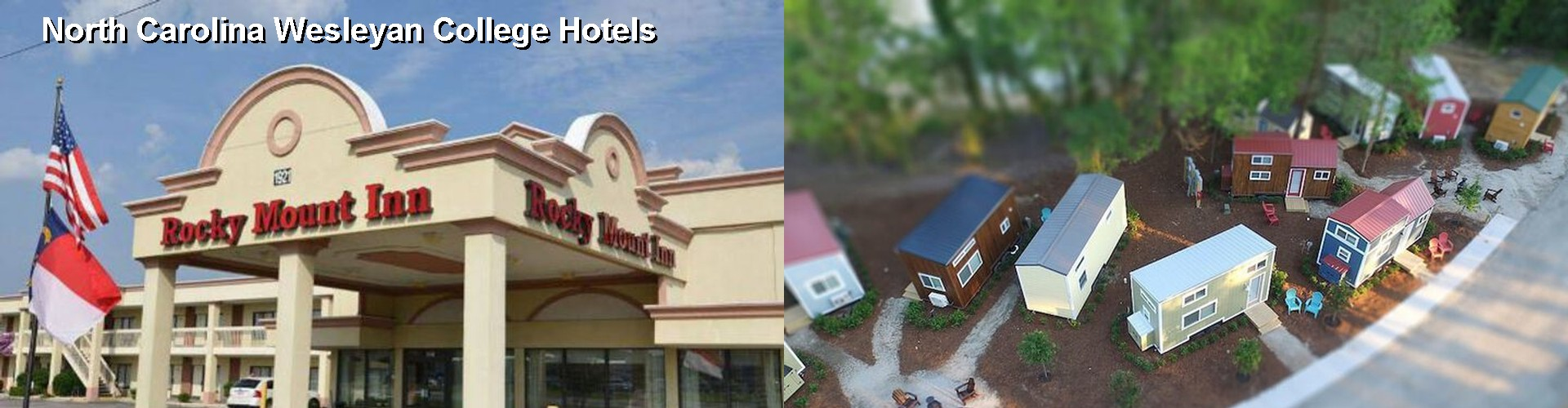 5 Best Hotels near North Carolina Wesleyan College