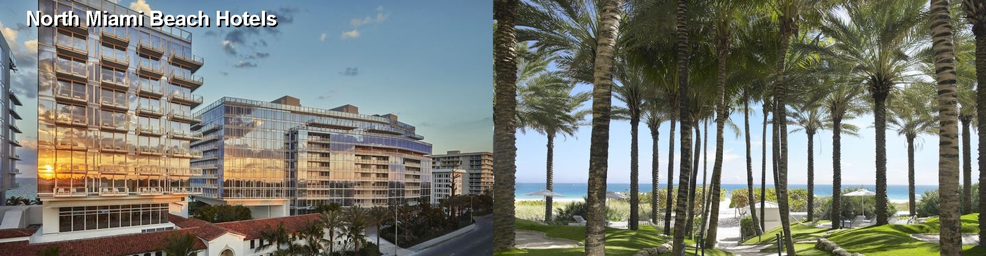 5 Best Hotels near North Miami Beach