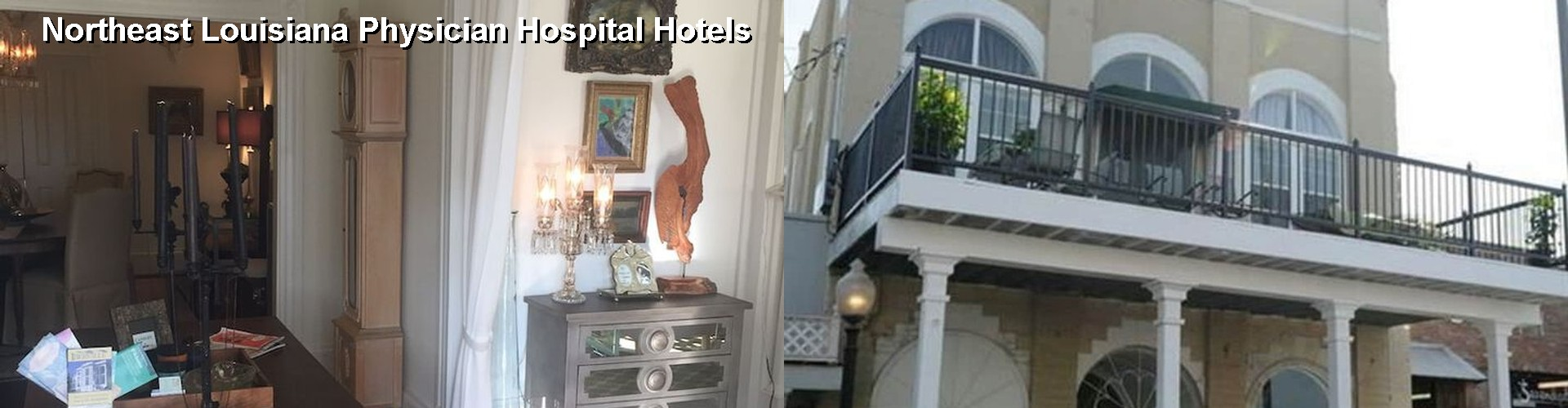 5 Best Hotels near Northeast Louisiana Physician Hospital