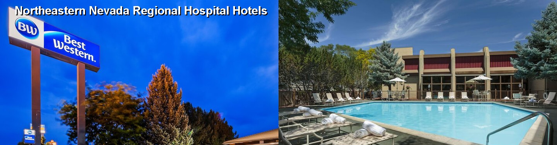 FINEST Hotels Near Northeastern Nevada Regional Hospital in Elko NV