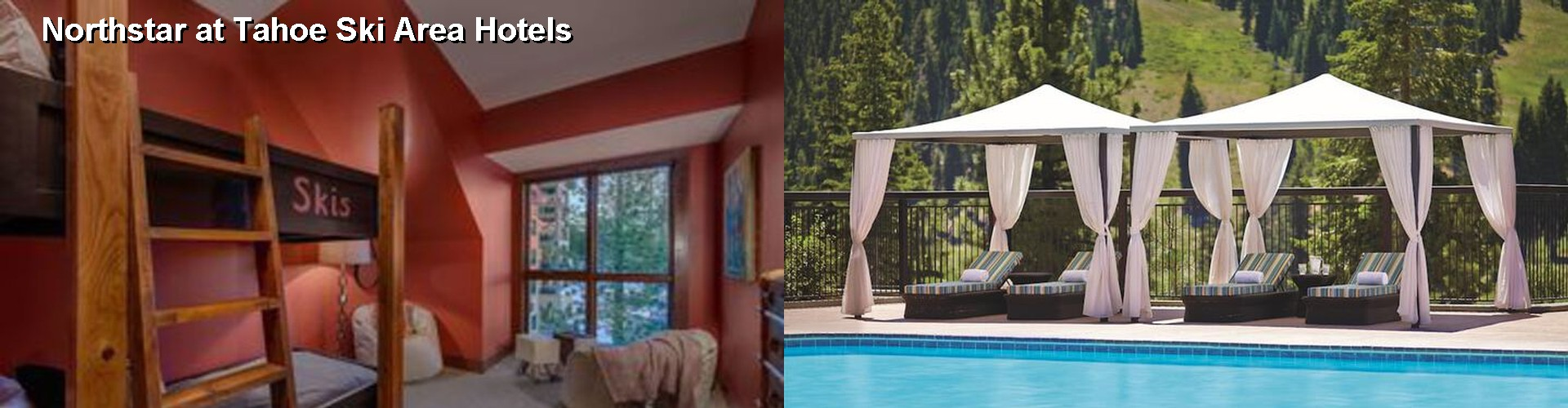 5 Best Hotels near Northstar at Tahoe Ski Area
