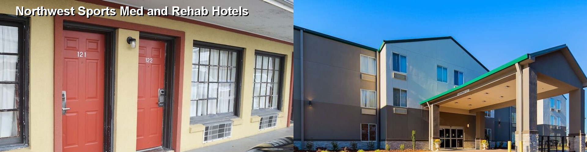 5 Best Hotels near Northwest Sports Med and Rehab
