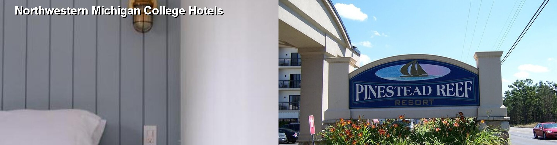 5 Best Hotels near Northwestern Michigan College