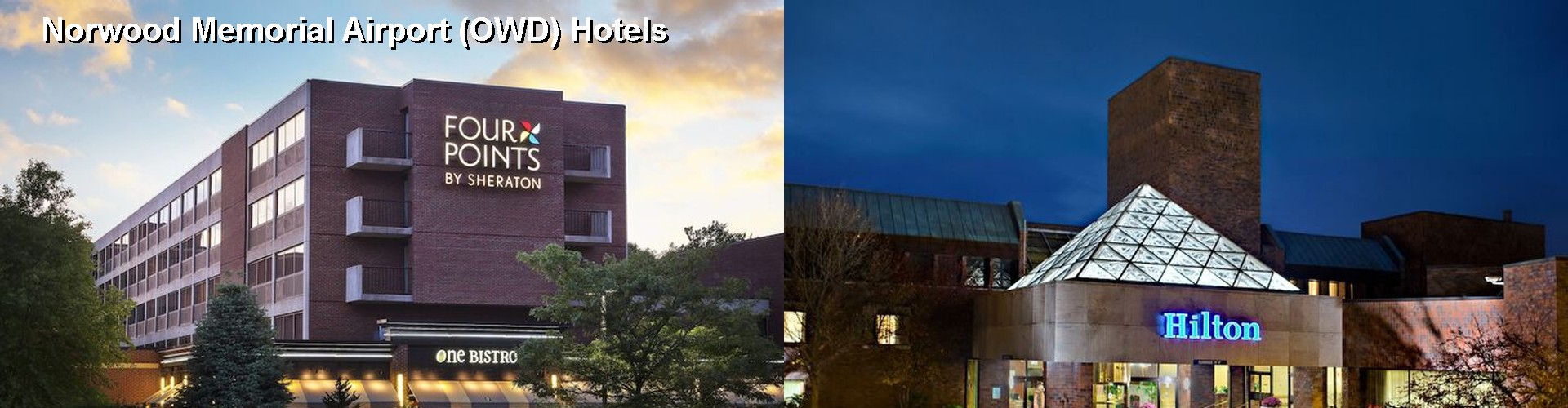 5 Best Hotels near Norwood Memorial Airport (OWD)