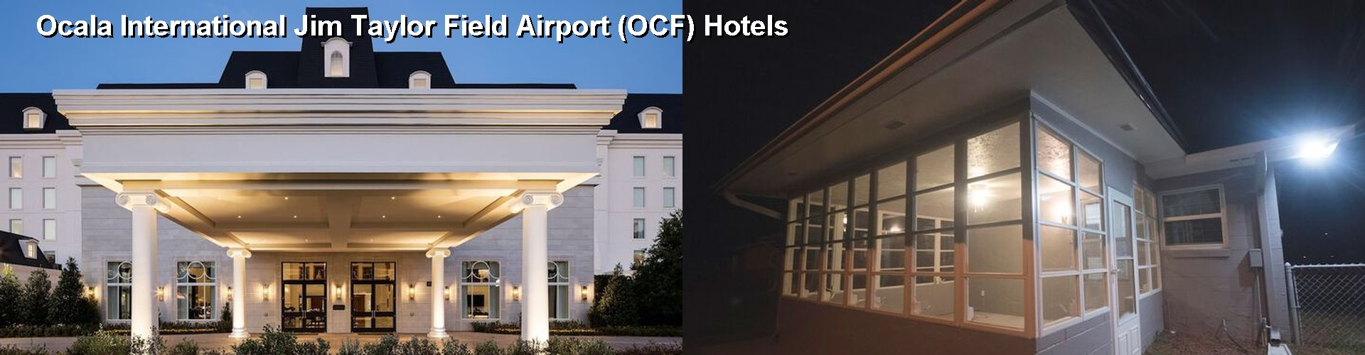 5 Best Hotels near Ocala International Jim Taylor Field Airport (OCF)