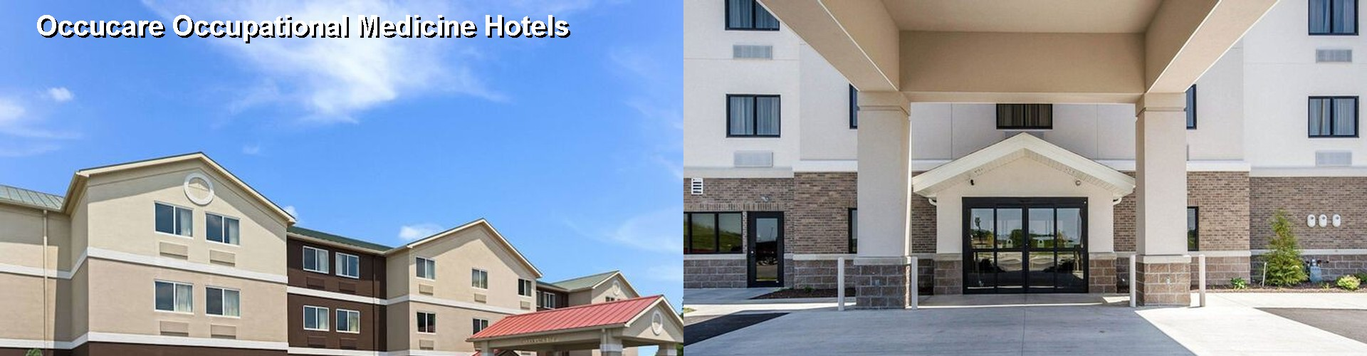 5 Best Hotels near Occucare Occupational Medicine
