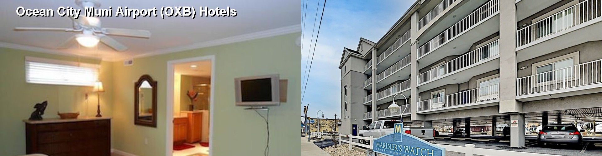 5 Best Hotels near Ocean City Muni Airport (OXB)