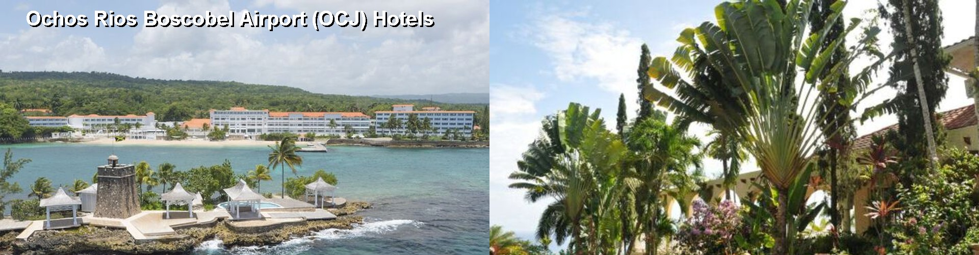 5 Best Hotels near Ochos Rios Boscobel Airport (OCJ)