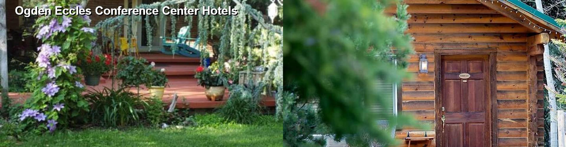 $47+ Hotels Near Ogden Eccles Conference Center UT