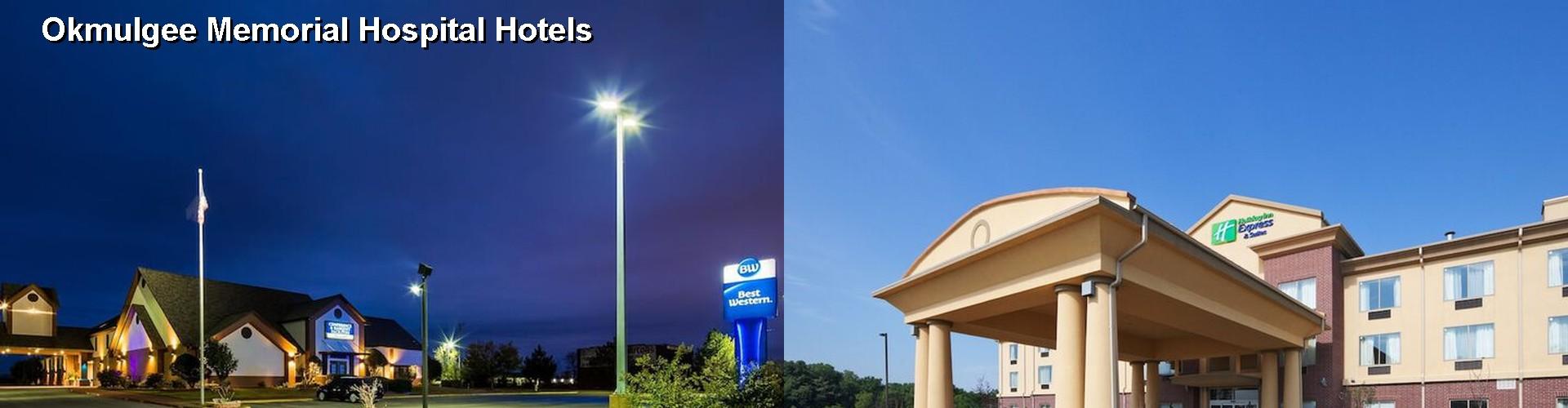5 Best Hotels Near Okmulgee Memorial Hospital