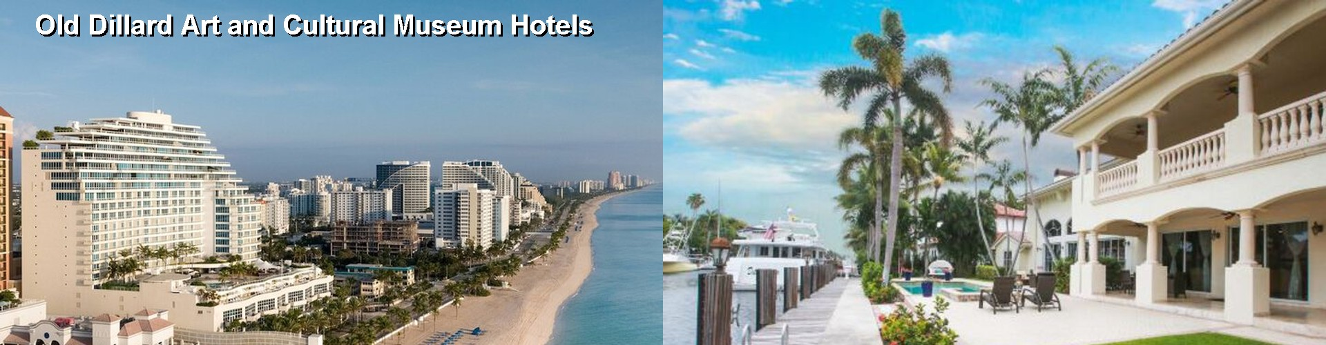 Hotels Near Old Dillard Art and Cultural Museum in Fort Lauderdale (FL)
