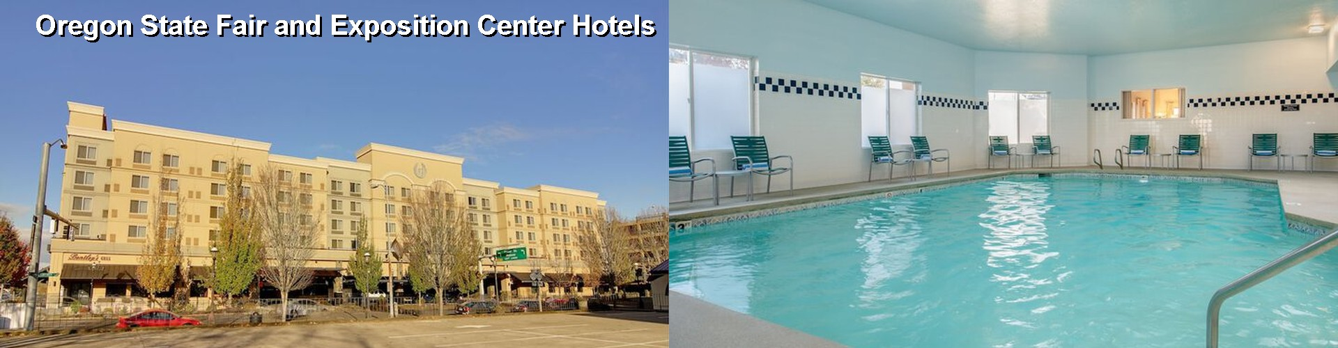 2 Best Hotels near Oregon State Fair and Exposition Center