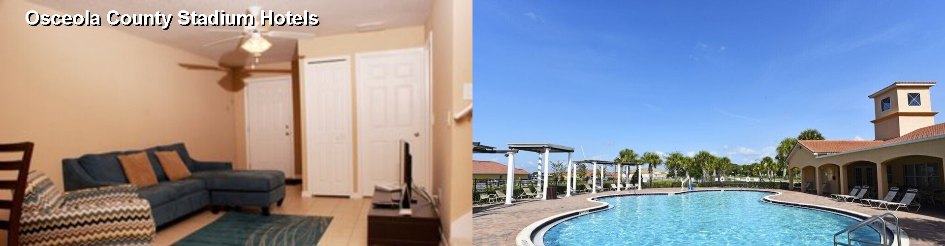 3 Best Hotels near Osceola County Stadium