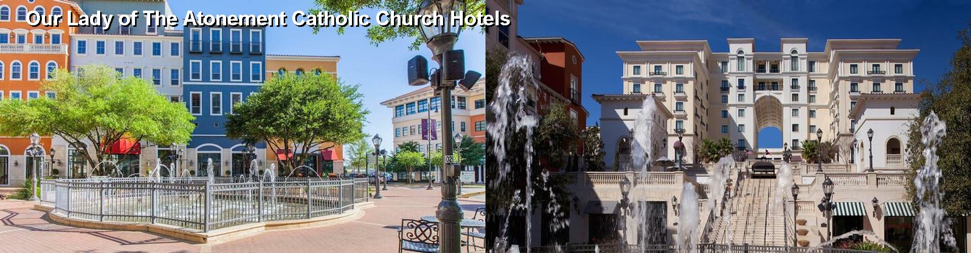 5 Best Hotels Near Our Lady Of The Atonement Catholic Church
