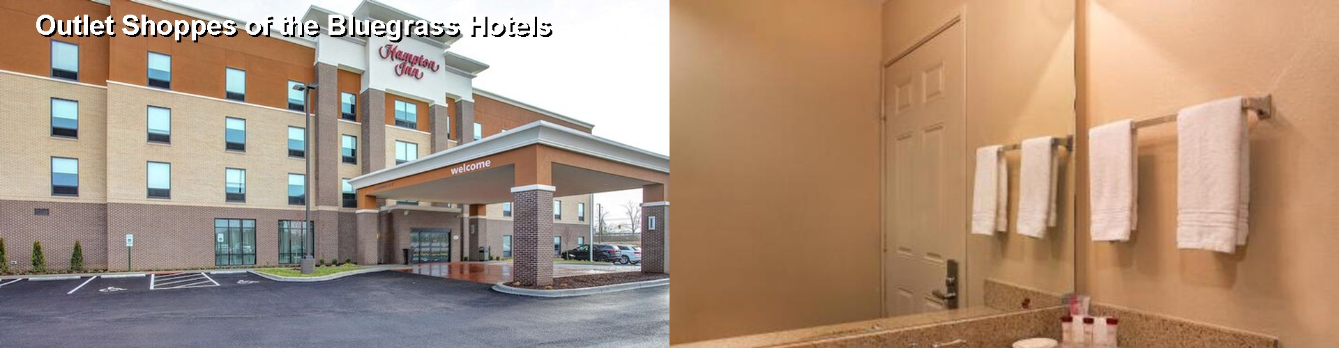 5 Best Hotels near Outlet Shoppes of the Bluegrass
