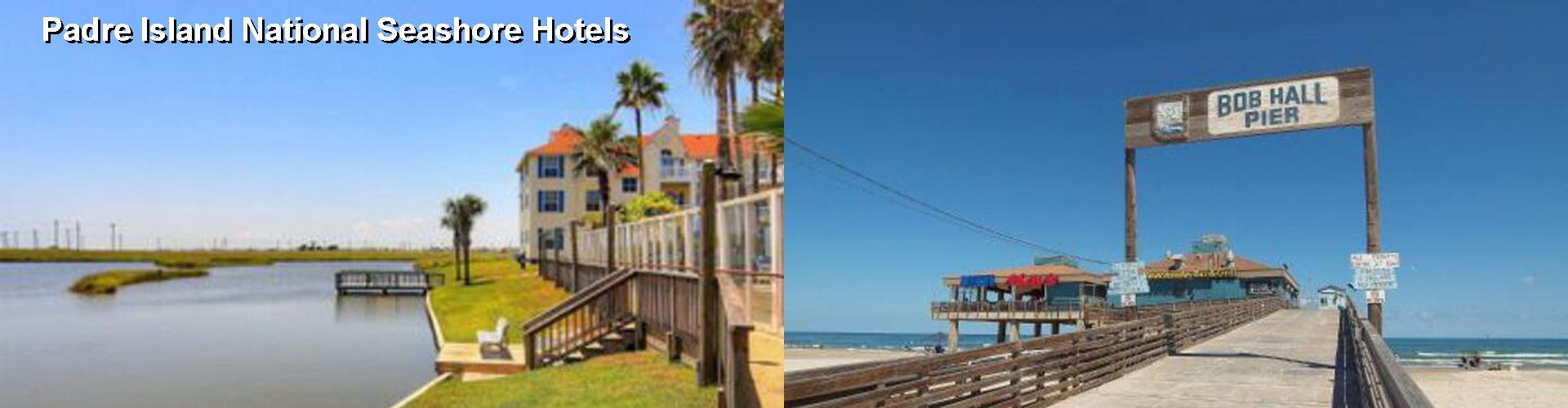 5 Best Hotels near Padre Island National Seashore