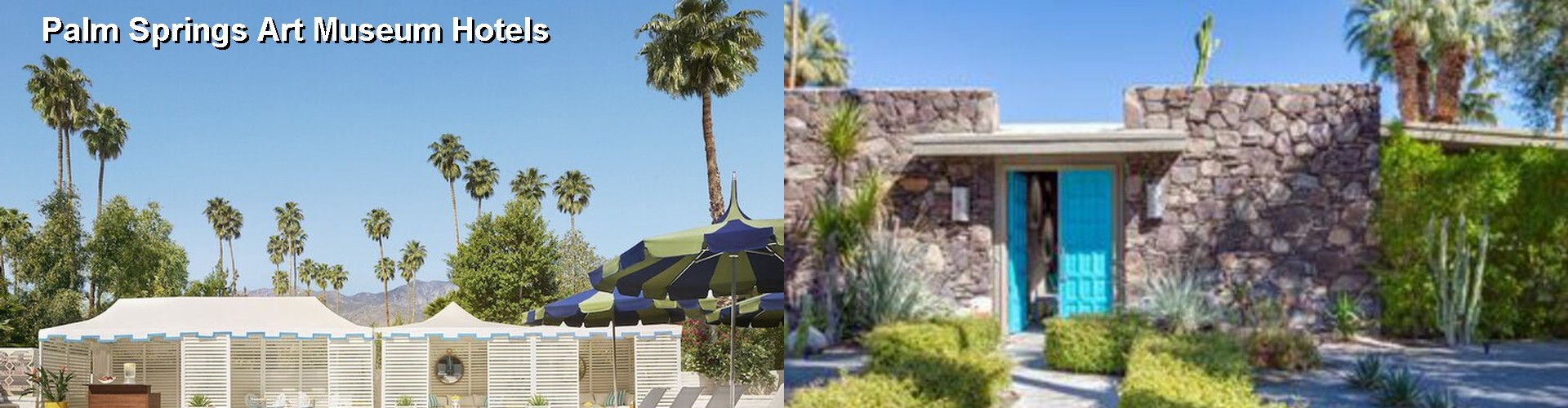 5 Best Hotels Near Palm Springs Art Museum