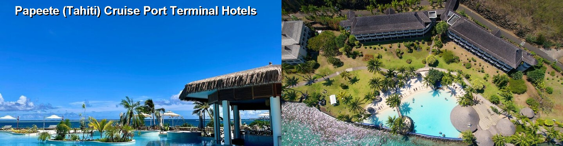 Hotels In Papeete Near Cruise Terminal