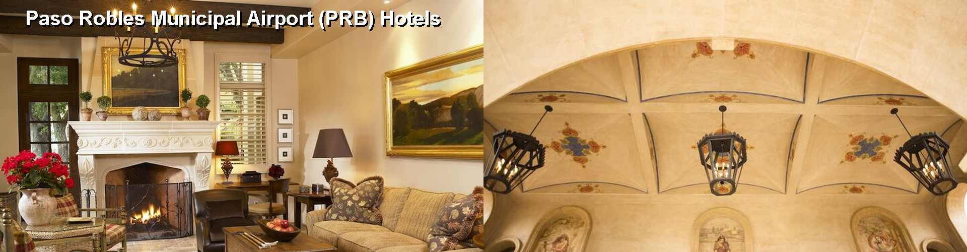 5 Best Hotels Near Paso Robles Munil Airport Prb