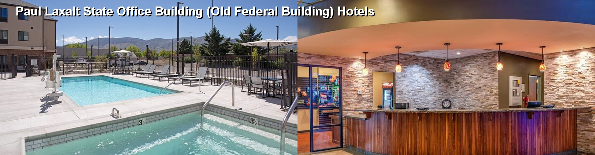 5 Best Hotels near Paul Laxalt State Office Building (Old Federal Building)