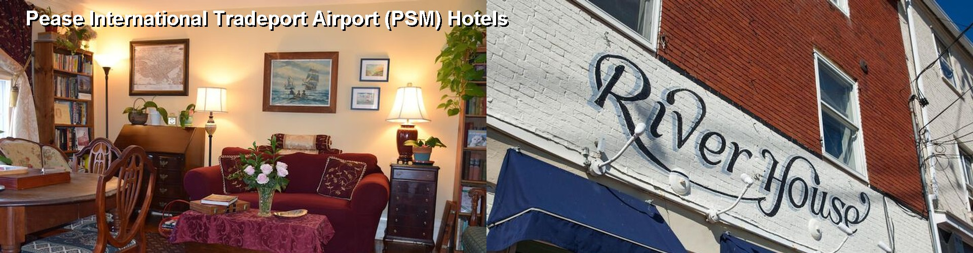 5 Best Hotels near Pease International Tradeport Airport (PSM)