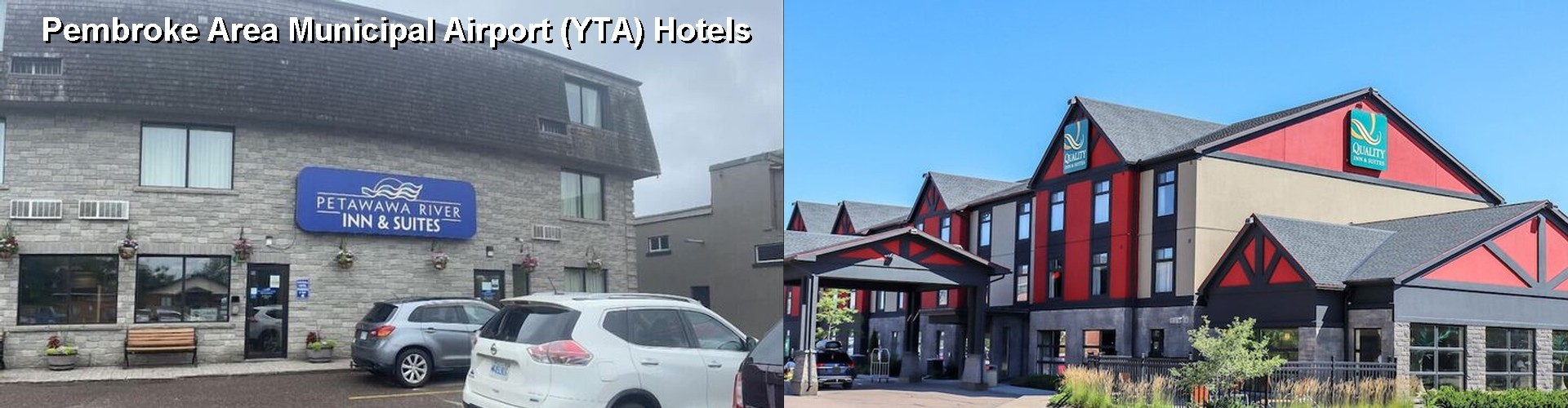 5 Best Hotels near Pembroke Area Municipal Airport (YTA)